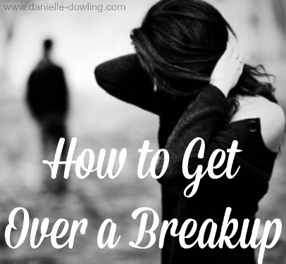 how to get over breakup