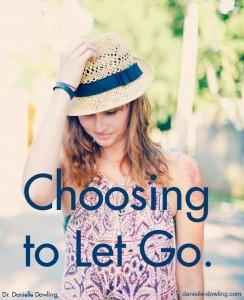 Choosing to let go