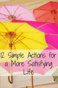 Simple Actions for a More Satisfying Life