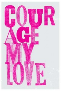 courage my love quote image