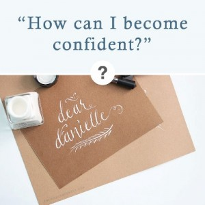 How can I become confident?