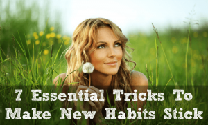 how to make new habits stick