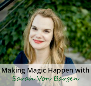 Sarah Von Bargen Interview