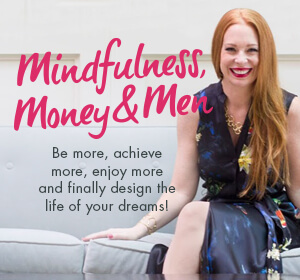 mindfulness, money & men