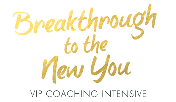 Breakthrough to the New You VIP Life Coaching Intensive with Dr. Danielle Dowling