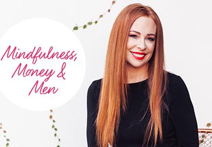 Mindfulness, Money & Men Life Coaching Program for Women