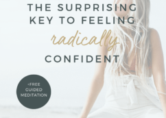 How to Gain Confidence & Love Yourself Free Guided Meditation