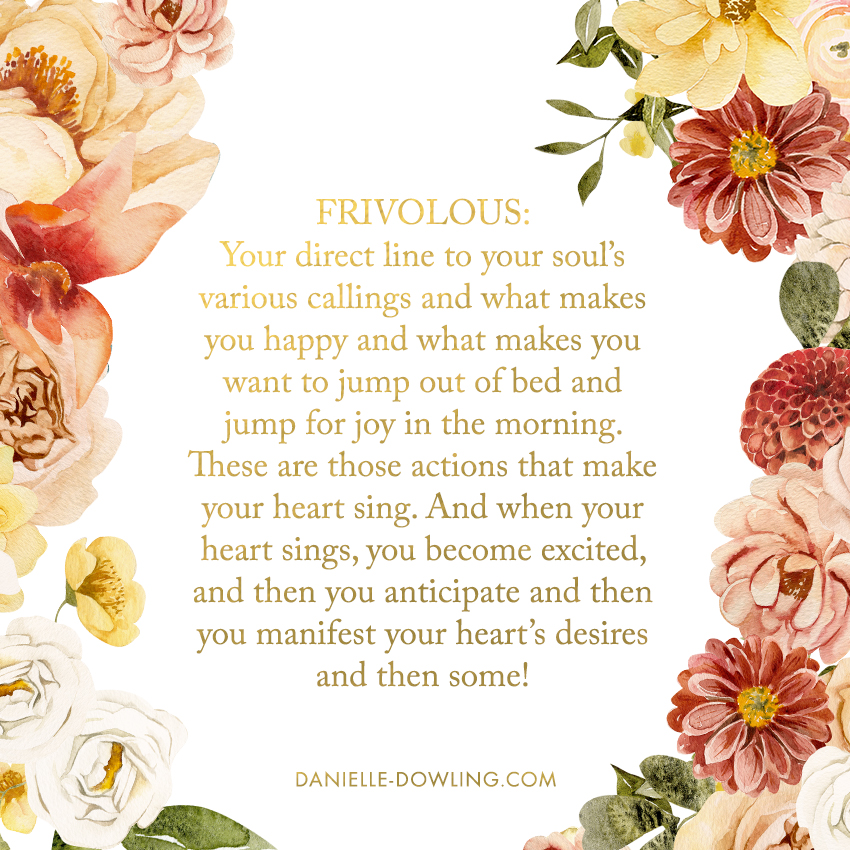 "quote image with spiritual definition of the word ""frivolous"" by Dr. Danielle Dowling"